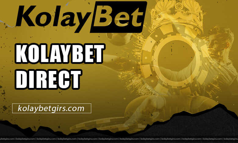 Kolaybet Direct